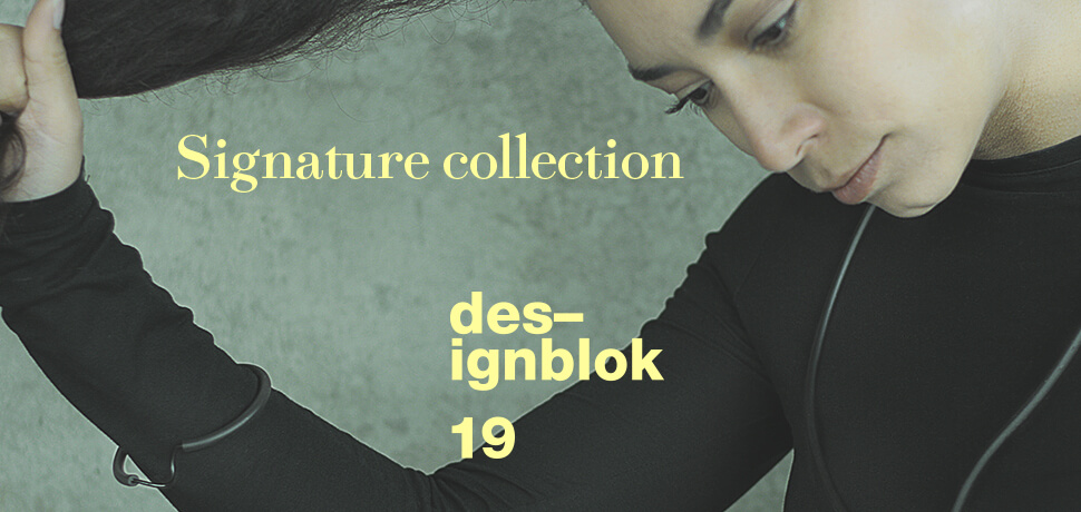 Signature Collection / Designblok 2019
